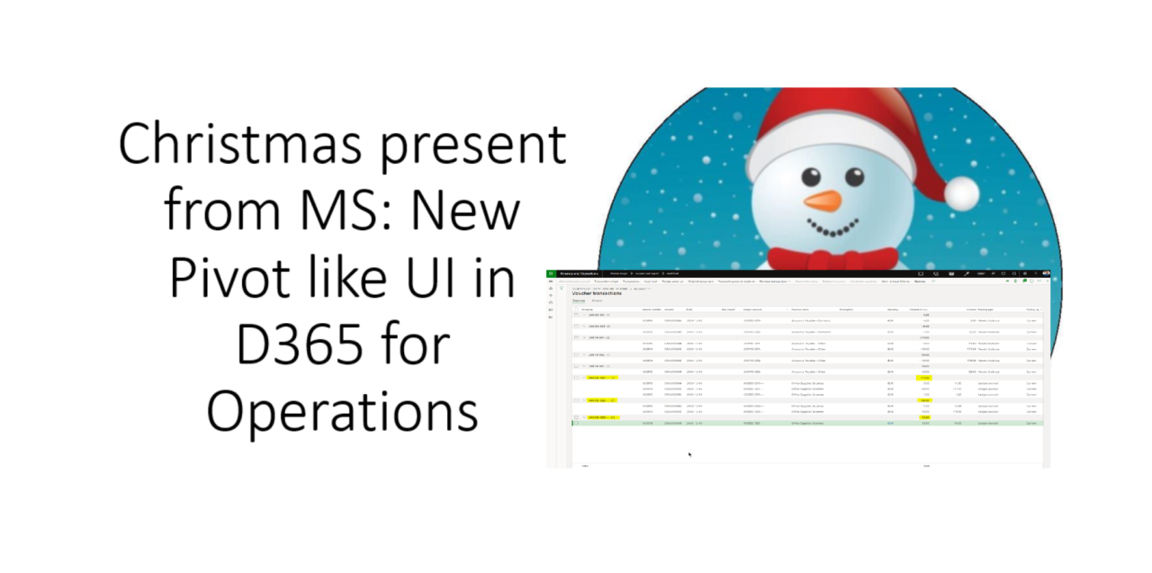 Christmas present from MS: New Pivot-like UI in D365 for Operations.